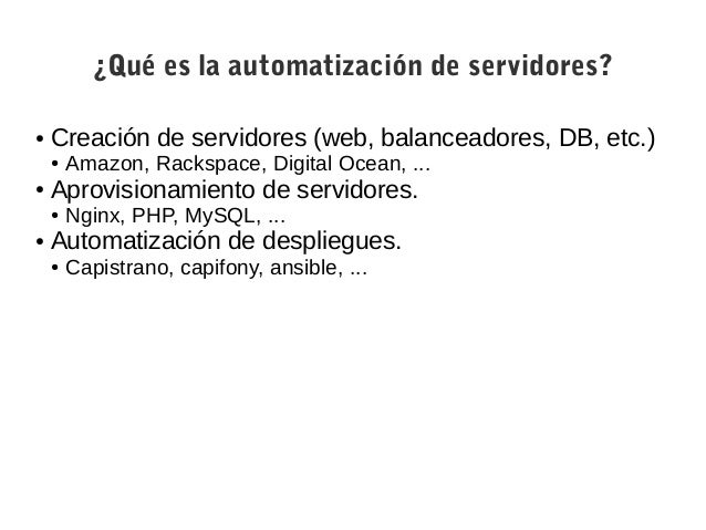 Automatización de servidores: ¿Por qué?