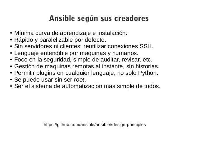 Otras soluciones ● Chef. ● Puppet. ● SaltStack. http://en.wikipedia.org/wiki/Comparison_of_open-source_configuration_manag...