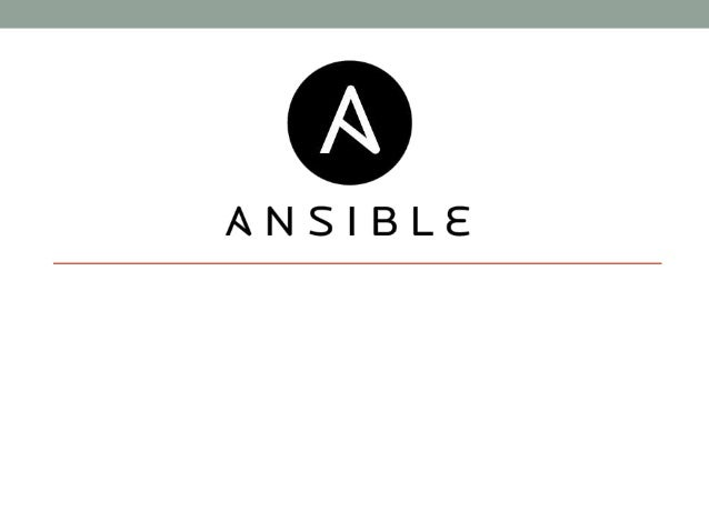 ansible presentation. Black Bedroom Furniture Sets. Home Design Ideas