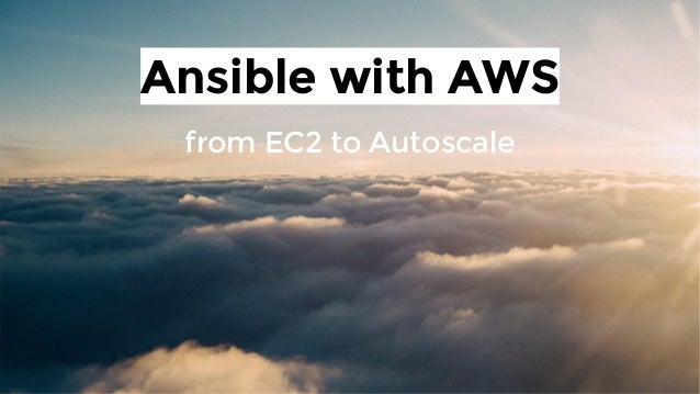 Ansible with AWS from EC2 to Autoscale