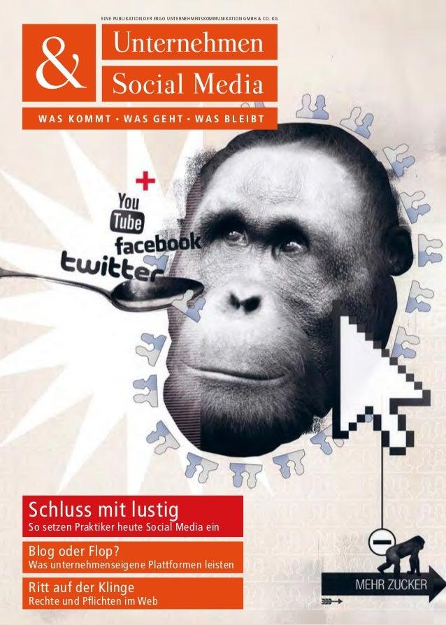 Eine Publikation der ergo Unternehmenskommunikation GmbH & Co. KG W a s k o m m t • w a s g e h t • w a s b l e i b t Schl...
