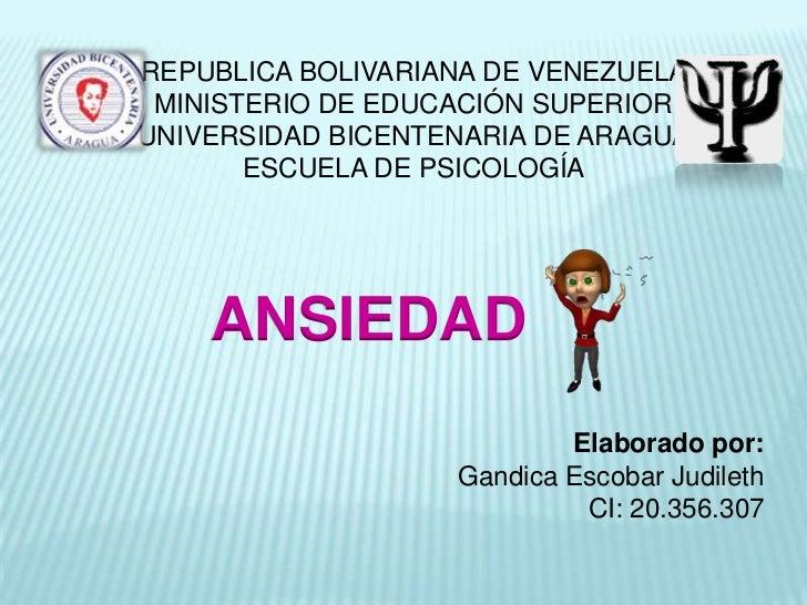 REPUBLICA BOLIVARIANA DE VENEZUELA MINISTERIO DE EDUCACIÓN SUPERIORUNIVERSIDAD BICENTENARIA DE ARAGUA       ESCUELA DE PSI...