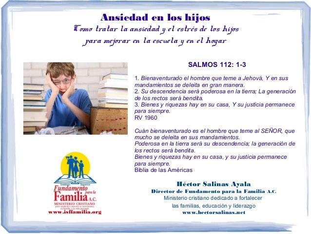 Ansiedad en los hijos Como tratar la ansiedad y el estrés de los hijos para mejorar en la escuela y en el hogar SALMOS 112...