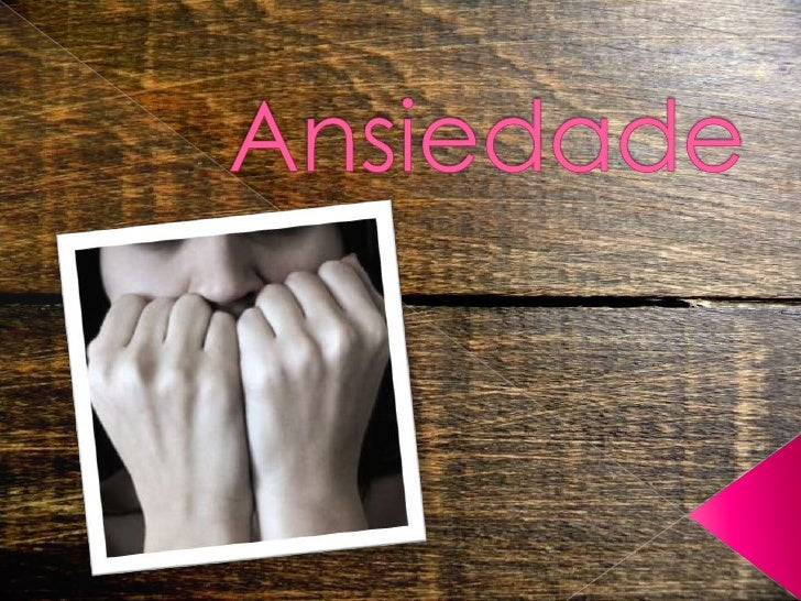 Ansiedade<br />