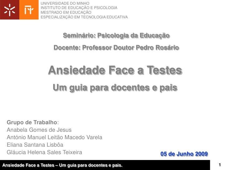 UNIVERSIDADE DO MINHO                  INSTITUTO DE EDUCAÇÃO E PSICOLOGIA                  MESTRADO EM EDUCAÇÃO           ...