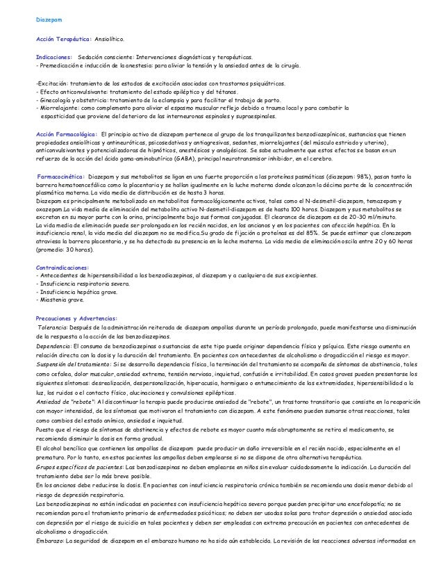 Diazepam Acción Terapéutica: Ansiolítico. Indicaciones: Sedación consciente: Intervenciones diagnósticas y terapéuticas. -...