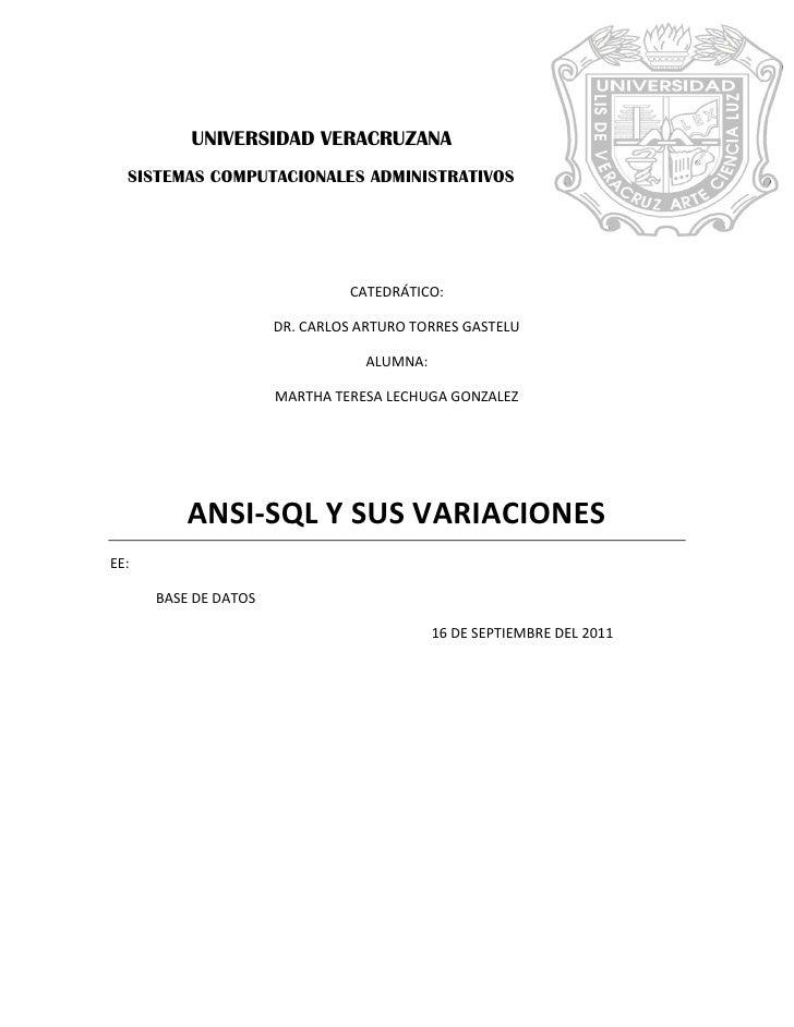 UNIVERSIDAD VERACRUZANA  SISTEMAS COMPUTACIONALES ADMINISTRATIVOS                               CATEDRÁTICO:              ...