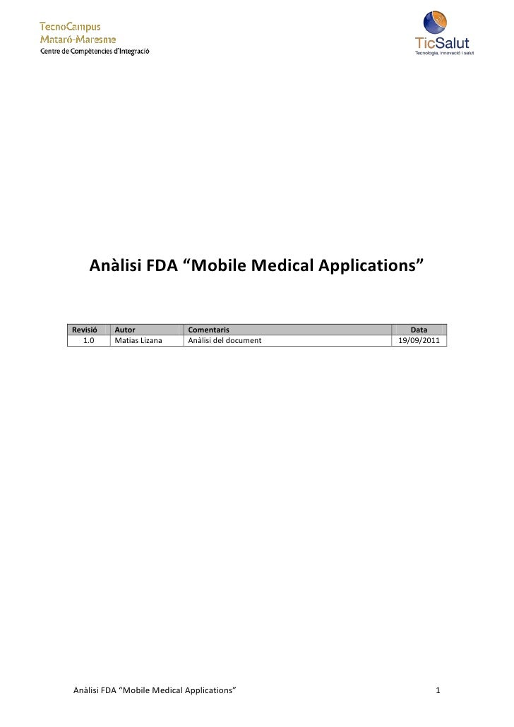"Anàlisi FDA ""Mobile Medical Applications""Revisió   Autor             Comentaris                Data   1.0    Matias Lizana..."