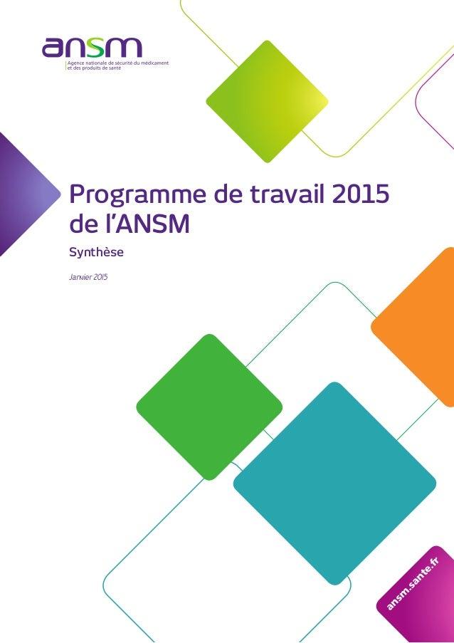 Programme de travail 2015 de l'ANSM Synthèse Janvier 2015 ansm .sante.fr