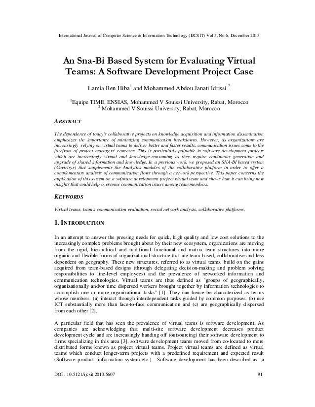 International Journal of Computer Science & Information Technology (IJCSIT) Vol 5, No 6, December 2013  An Sna-Bi Based Sy...