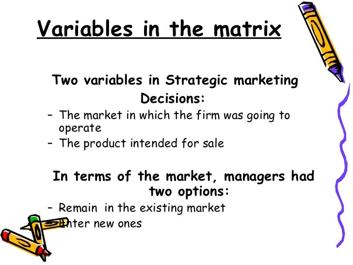 ansoffs matrix notes Product-market growth matrixthe ansoff product-market growth matrix isa marketing tool created by igor ansoff andfirst published in his article strategies for no notes for slide ansoff matrix 1.