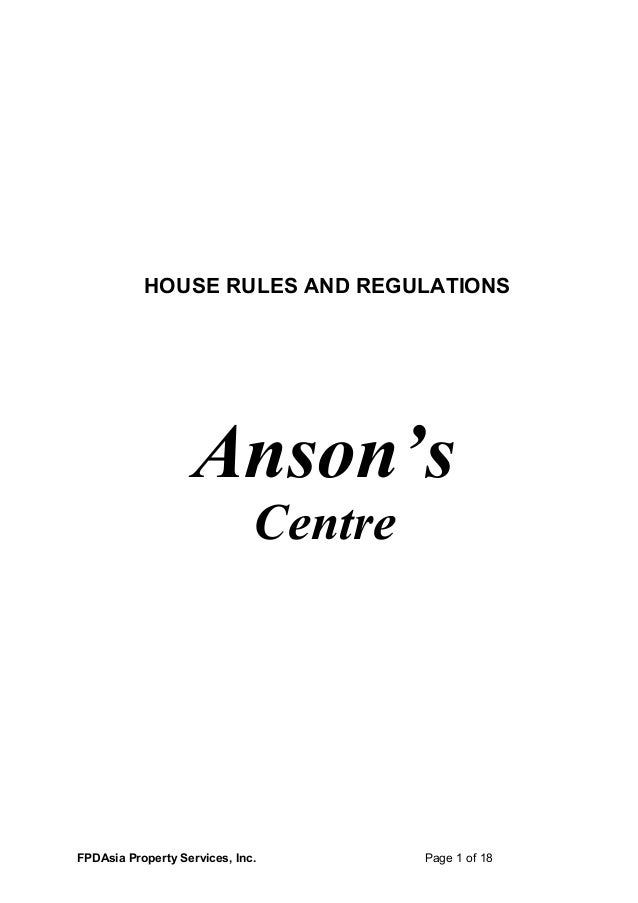 HOUSE RULES AND REGULATIONSAnson'sCentreFPDAsia Property Services, Inc. Page 1 of 18