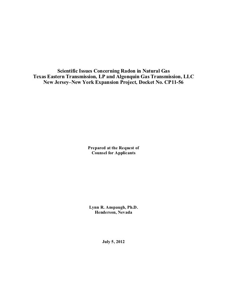 Scientific Issues Concerning Radon in Natural GasTexas Eastern Transmission, LP and Algonquin Gas Transmission, LLC    New...