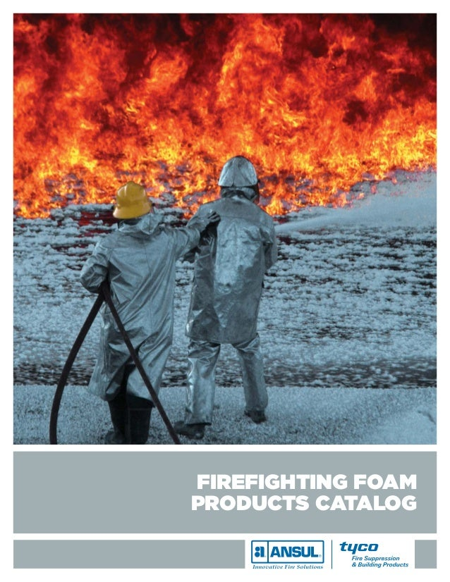 FIREFIGHTING FOAMPRODUCTS CATALOG