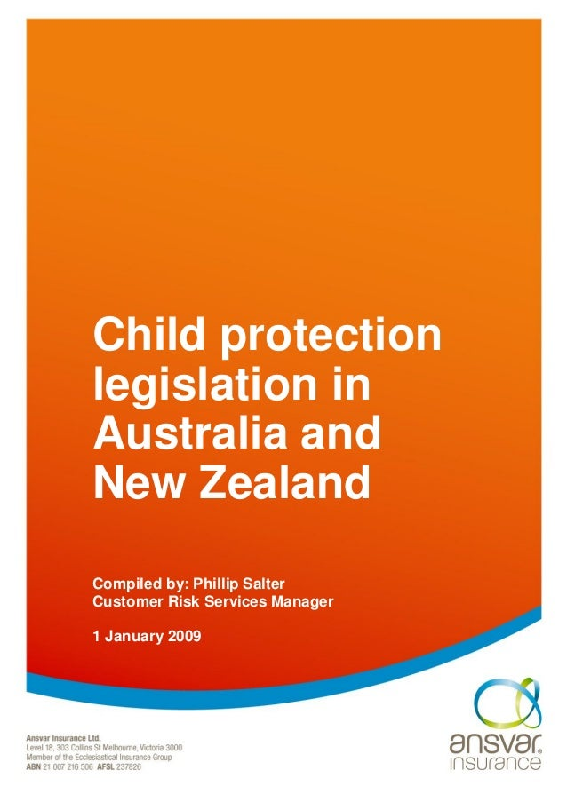 Child protection legislation in Australia and New Zealand Compiled by:  Phillip Salter Customer Risk Services ...