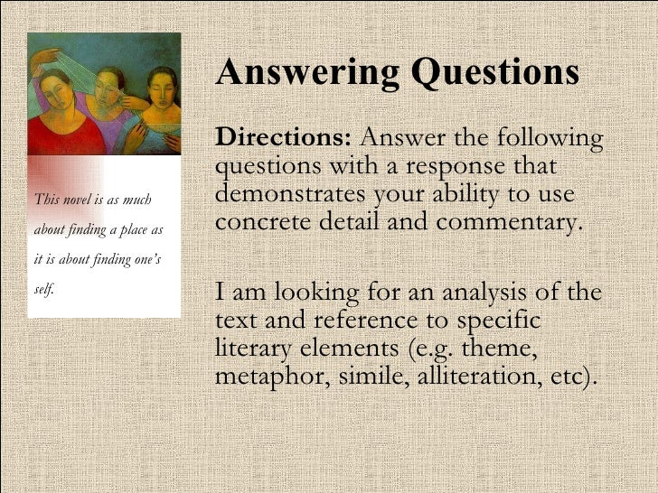 Answering Questions Directions:  Answer the following questions with a response that demonstrates your ability to use conc...