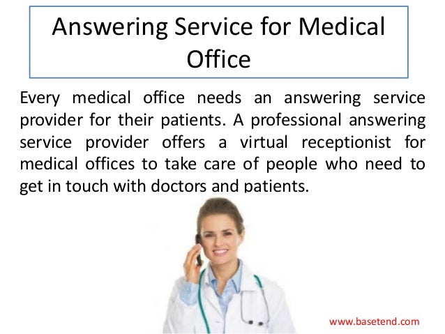 Answering service for medical office By Basetend