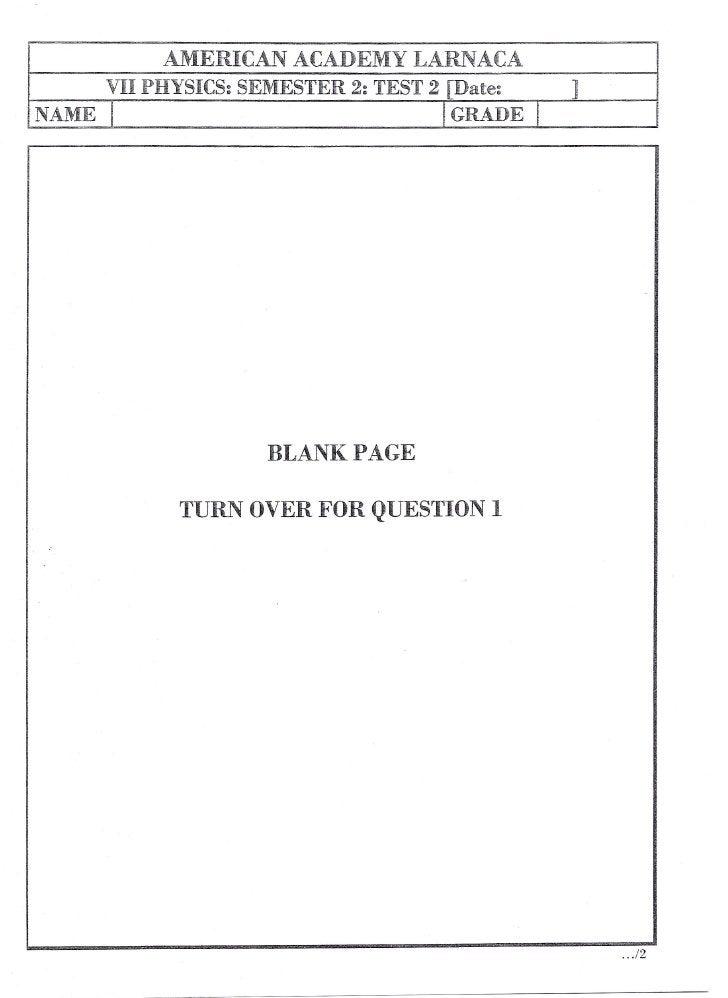 ~MERICAN ACADEMY LARNACA        VII PHYSICS: SEMESTER 2: TEST 2 [Date:       ] NAME   I                               !GRA...
