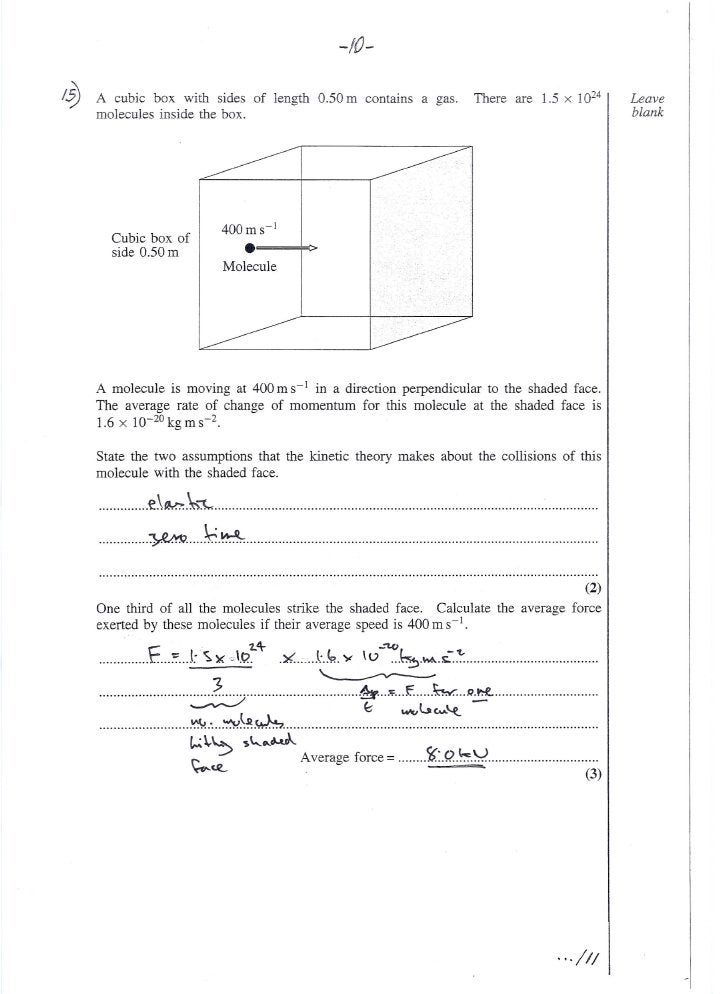 -/0-  /~   A cubic box with sides of length 0.50 m contains a gas.                                 There are 1.5 x 1024   ...