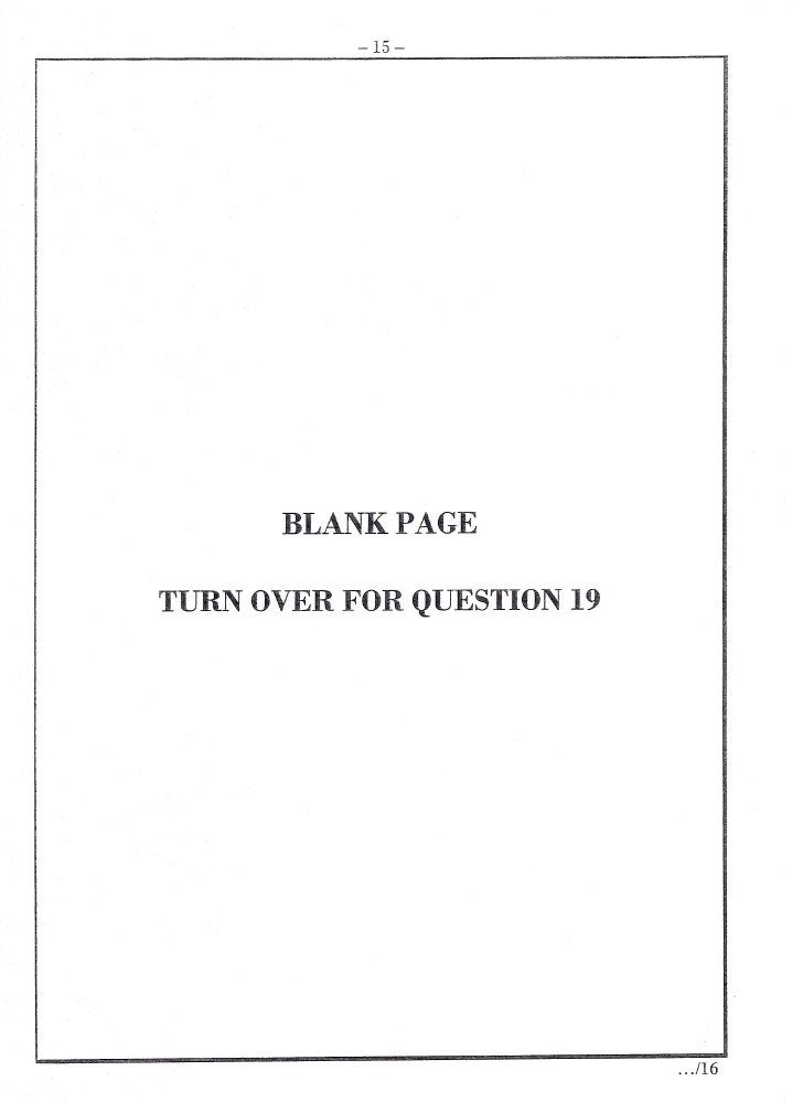 -15-            BLANI(PAGE  TURN OVER FOR QUESTION 19                                 .. ./16