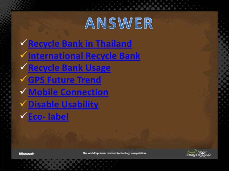 Recycle Bank in Thailand International Recycle Bank Recycle Bank Usage GPS Future Trend Mobile Connection Disable Us...