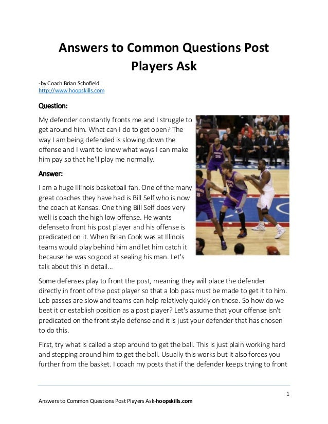 1 Answers to Common Questions Post Players Ask-hoopskills.com Answers to Common Questions Post Players Ask -by Coach Brian...