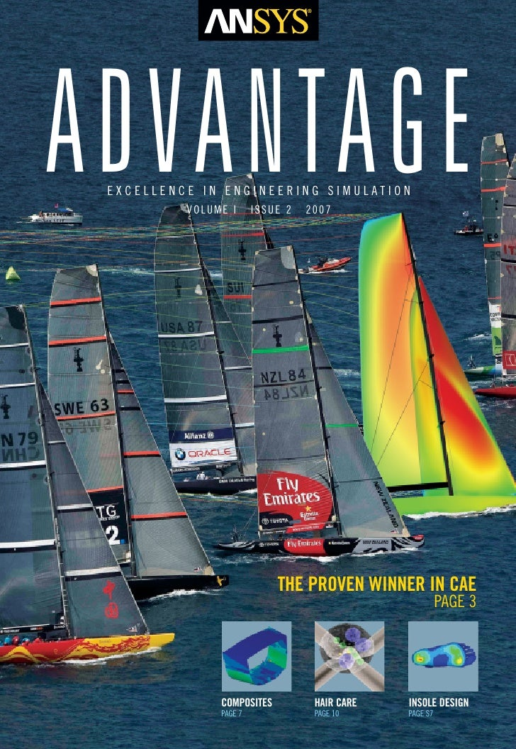 ADVANTAGE EXCELLENCE IN ENGINEERING SIMULATION          VOLUME I      ISSUE 2   2007                            THE PROVEN...