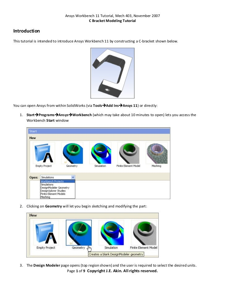 Ansys Workbench 11 Tutorial, Mech 403, November 2007                                            C Bracket Modeling Tutoria...