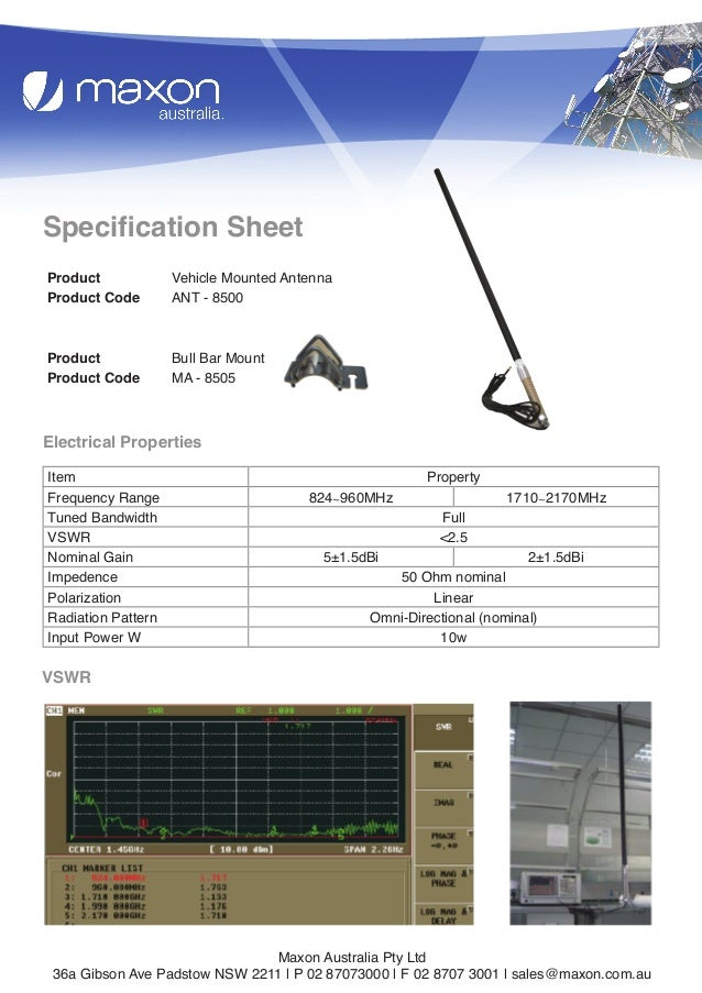 1  Specification Sheet Product Product Code  Vehicle Mounted Antenna ANT - 8500  Product Product Code  Bull Bar Mount MA -...