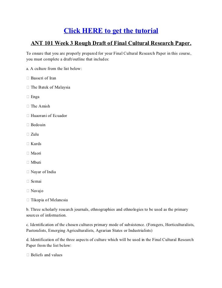 cultural anthropology rough draft of final cultural research paper Anth 200 cultural anthropology (3 also relate to your final project as well and help you do your research anthropology in -second rough draft -final.
