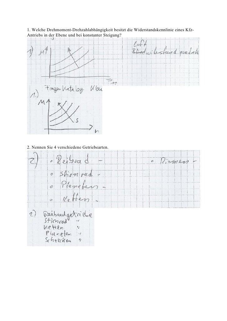 1. Welche Drehmoment-Drehzahlabhängigkeit besitzt die Widerstandskennlinie eines Kfz- Antriebs in der Ebene und bei konsta...