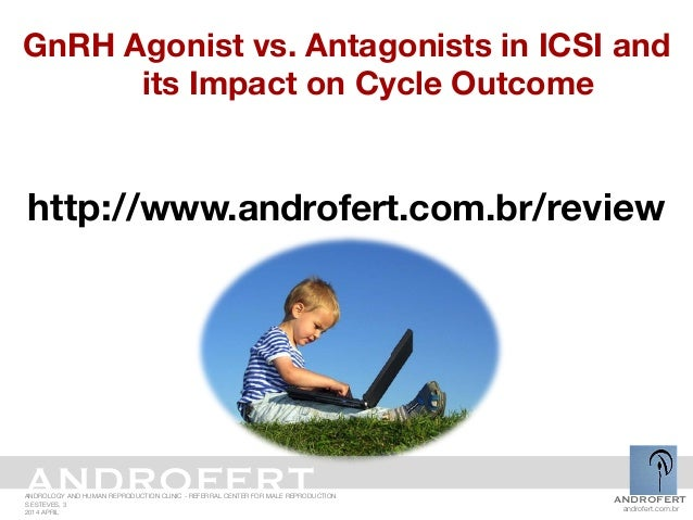 GnRH agonist versus antagonist and impact on cycle outcome Slide 3
