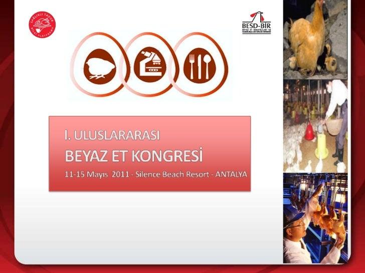 Beyaz Et ve Ürünleri ÜretimindeTarladan Sofraya Gıda GüvenliğiProf.Dr.Mustafa TAYARU.Ü. Veteriner FakültesiGıda Hijyeni ve...