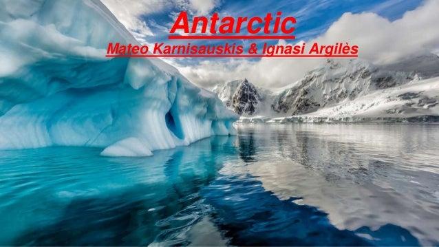 Antarctic Mateo Karnisauskis & Ignasi Argilès