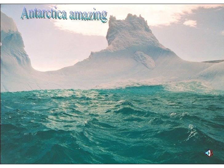 Antarctica amazing