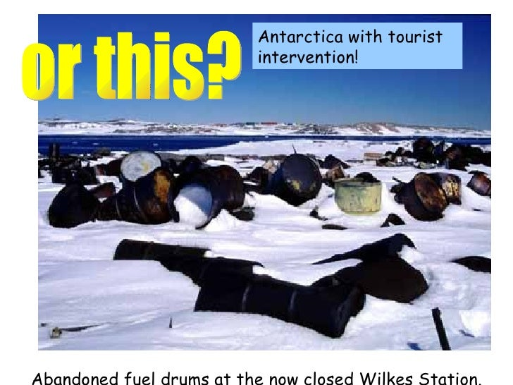 should development be permitted in antarctica Should development be allowed tourism, mining, fishing and bioprospecting are just four activities that could threaten the sustainability of antarctica in the future all of these interests have the potential to damage, change or destroy antarctica and its surrounding oceans if not carefully controlled, managed or banned.