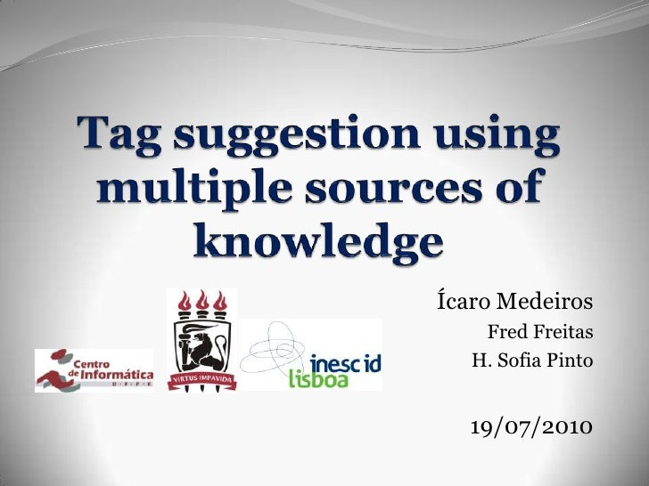 Tag Suggestion using Multiple Sources of Knowledge