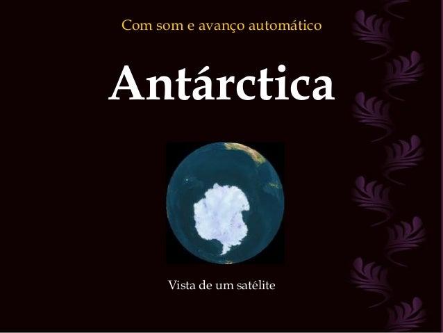 Antárctica Vista de um satélite Com som e avanço automático