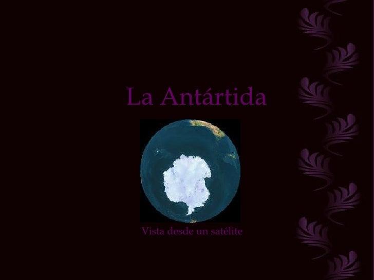 La Antártida Vista desde un satélite