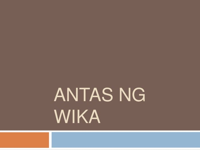ANTAS NG WIKA