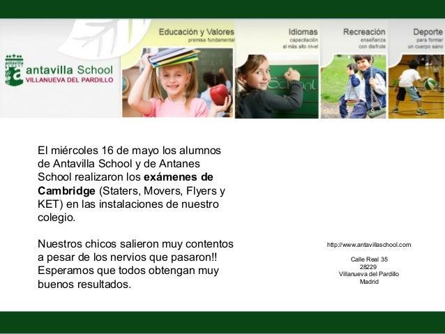 http://www.antavillaschool.comCalle Real 3528229Villanueva del PardilloMadridEl miércoles 16 de mayo los alumnosde Antavil...