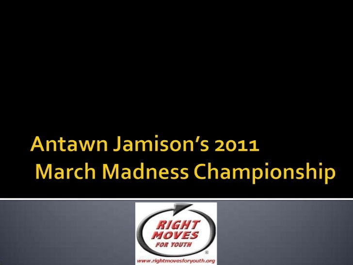 Antawn Jamison's 2011 March Madness Championship<br />