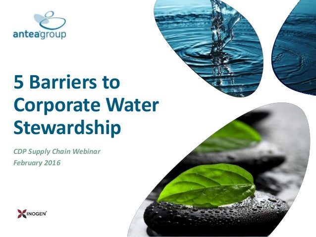 5 Barriers to Corporate Water Stewardship CDP Supply Chain Webinar February 2016