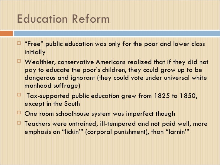 education reform movement during 1825 1850 1817–1825 chapter 14 the age of reform 1820 1830 1840  chapter 14 the age of reform 1850 1860 tyler 1841–1845  created during the age of reform most admitted.