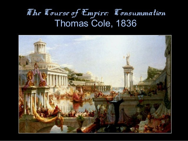 thomas cole and the course of Shop thomas cole the course of empire consummation poster created by american_art personalize it with photos & text or purchase as is.