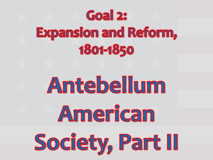 Objectives2.01   Analyze the effects of territorial expansion and the admission       of new states to the Union.2.02   De...