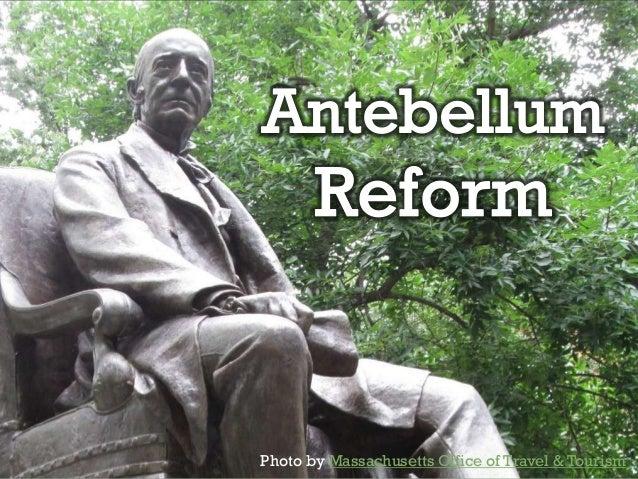 Antebellum Reform Essay Sample