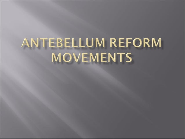 antebellum reform movements