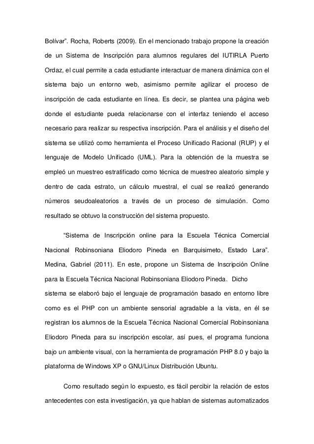 """Bolívar"""". Rocha, Roberts (2009). En el mencionado trabajo propone la creaciónde un Sistema de Inscripción para alumnos reg..."""