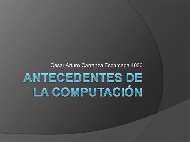 Cesar Arturo Carranza Escárcega 4030